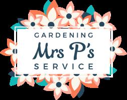 Mrs P's Gardening Service.